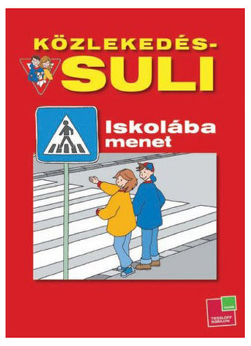 Könyv - Közlekedés suli - Iskolába menet