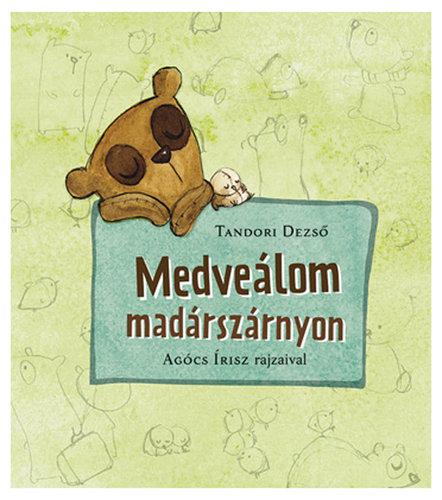 Könyv - Medveálom madárszárnyon