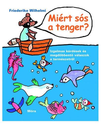 Könyv - Miért sós a tenger?