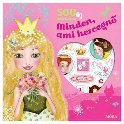 Könyv - Minden, ami hercegnő - 500 új matrica - Matricáskönyv