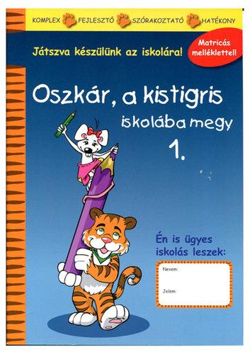 Könyv - Oszkár a kistigris iskolába megy - 1
