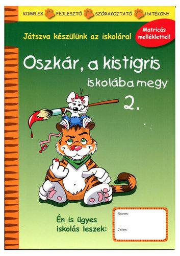 Könyv - Oszkár a kistigris iskolába megy - 2