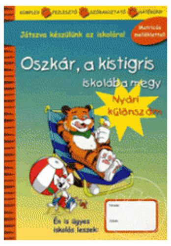 Könyv - Oszkár a kistigris iskolába megy - Nyári különszám