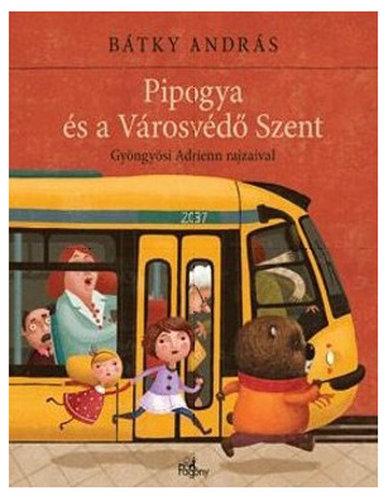 Könyv - Pipogya és a városvédő szent
