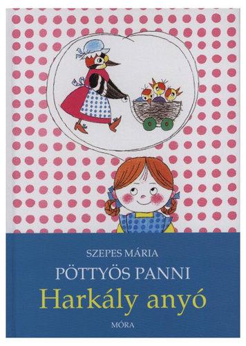 Könyv - Pöttyös Panni - Harkály anyó