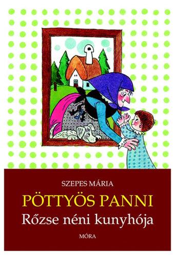 Könyv - Pöttyös Panni Rőzse néni kunyhója