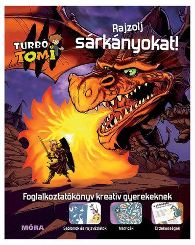 Könyv - Turbó Tomi Rajzolj sárkányokat!