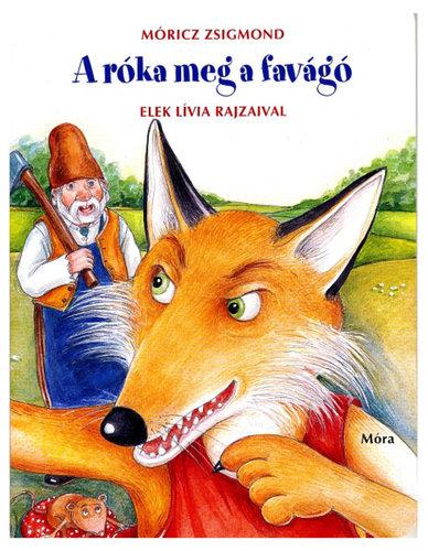 Könyv - A róka meg a favágó