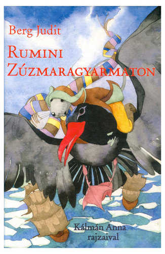 Könyv - Rumini Zúzmaragyarmaton