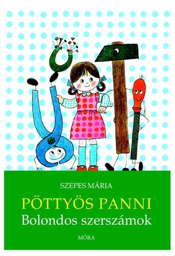 Könyv - Pöttyös Panni Bolondos szerszámok