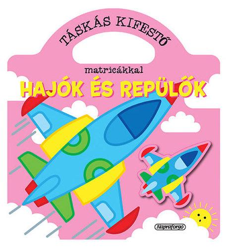 Könyv - Táskás kifestő - Hajók és repülők