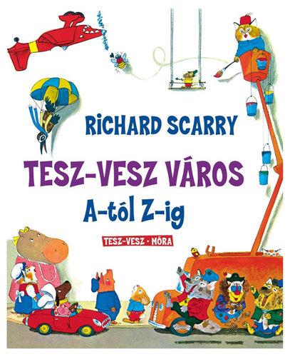 Könyv - Tesz-Vesz város A-tól Z-ig