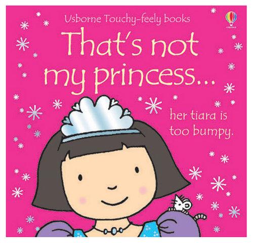 Könyv - Thats not my princess - angol nyelvű gyerekkönyv