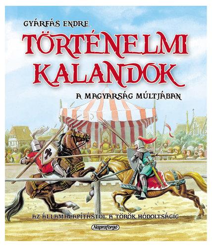 Könyv - Történelmi kalandok a magyarság múltjában
