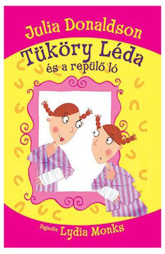 Könyv - Tüköry Léda és a repülő ló
