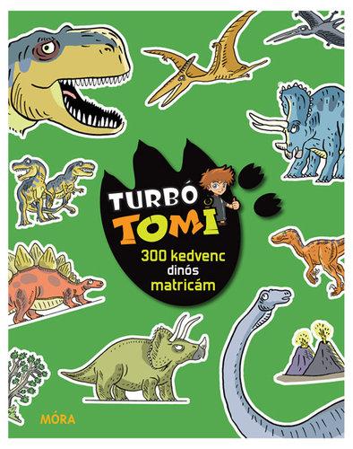 Könyv - Turbó Tomi - 300 kedvenc dinós matricám - Matricáskönyv