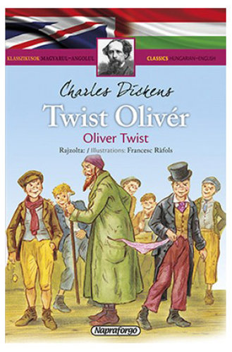 Könyv - Klasszikusok magyarul-angolul: Twist Oliver