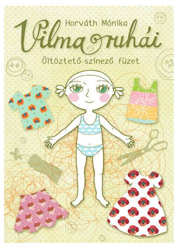 Könyv - Vilma ruhái öltöztető-színező füzet