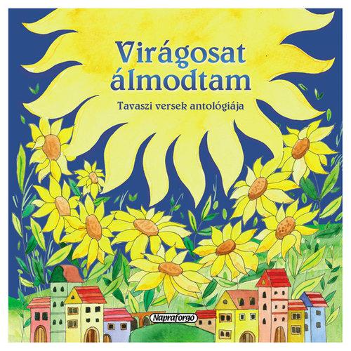 Könyv - Virágosat álmodtam
