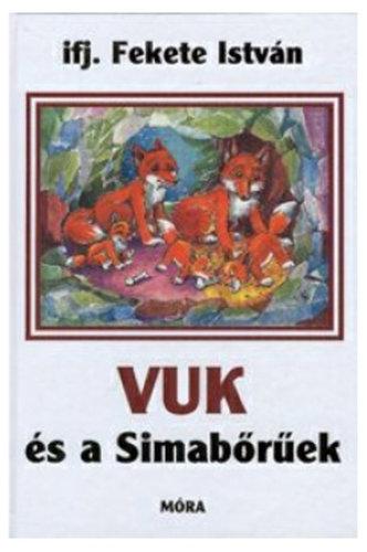 Könyv - Vuk és a Simabőrűek