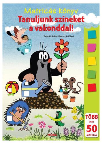 Könyv - Móra Matricáskönyv #Tanuljunk színeket a vakonddal!