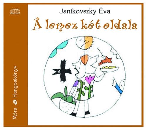 Janikovszky Éva - A lemez két oldala #Hangoskönyv felnőtteknek